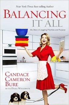 "Balancing It All by Candace Cameron-Bure / series ""book love"" / wanda lopez designs-blog"