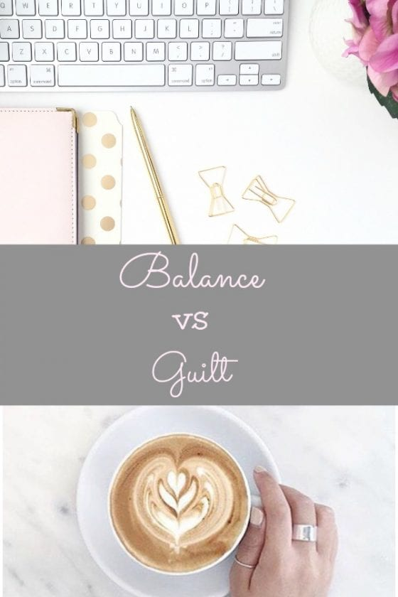 Balance versus Guilt for the working women / I've been there, have you? / by Wanda Lopez Designs #lifestyleblog