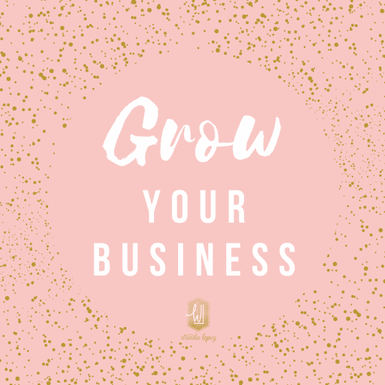 Grow Your Business with intention and make this year the best one yet for your business. #businesscoach #girlboss #bosslady @ wandalopez.com