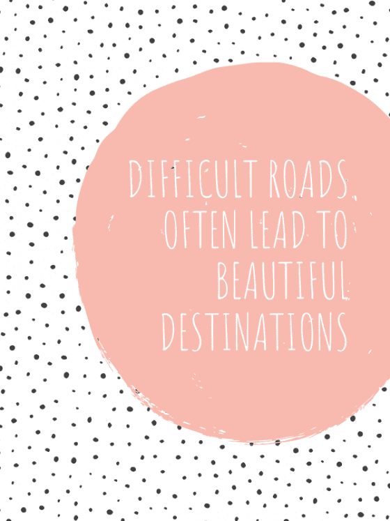 motivational-quote-for-download-Difficult Roads Often Lead To Beautiful Destinations-by-wandalopezdesigns