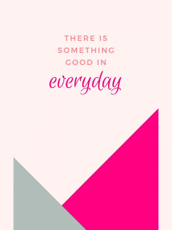 motivational-quote-for-download-There Is Something Good In Everything-by-wandalopezdesigns